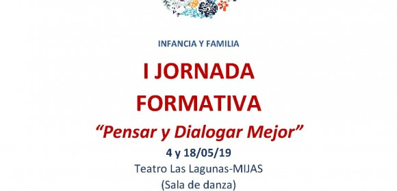 I JORNADA FORMATIVA. INFACIA Y FAMILIA. MIJAS.